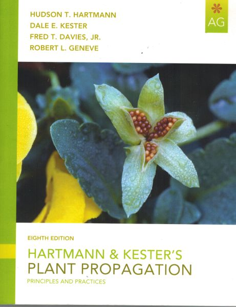 Image for Hartmann & Kester's Plant Propagation: Principles and Practices (8th Edition)