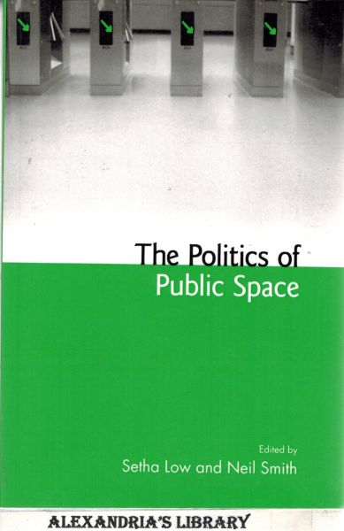 Image for The Politics of Public Space