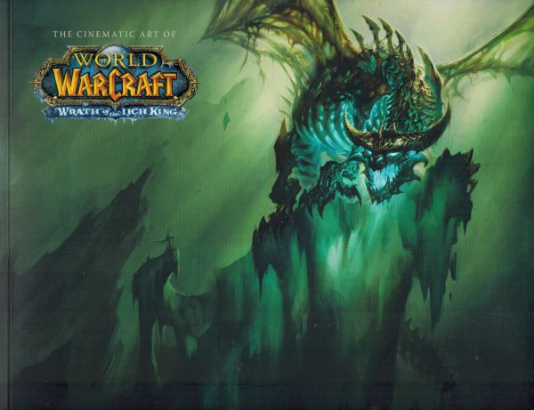 Image for The Cinematic Art of World of Warcraft: The Wrath of the Lich King