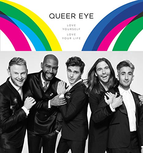 Image for Queer Eye: Love Yourself. Love Your Life.