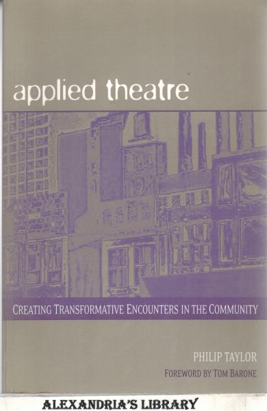 Image for Applied Theatre: Creating Transformative Encounters in the Community