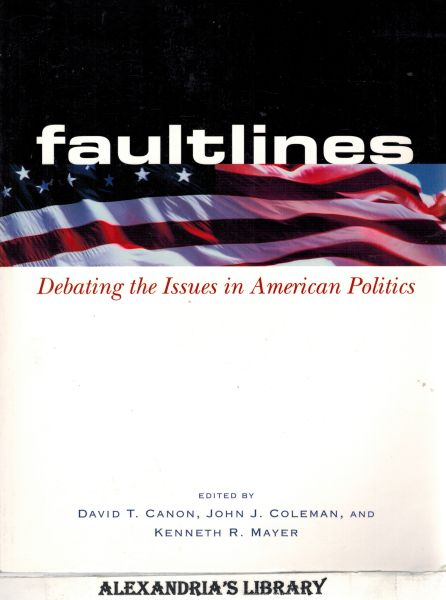 Image for Faultlines: Debating the Issues in American Politics