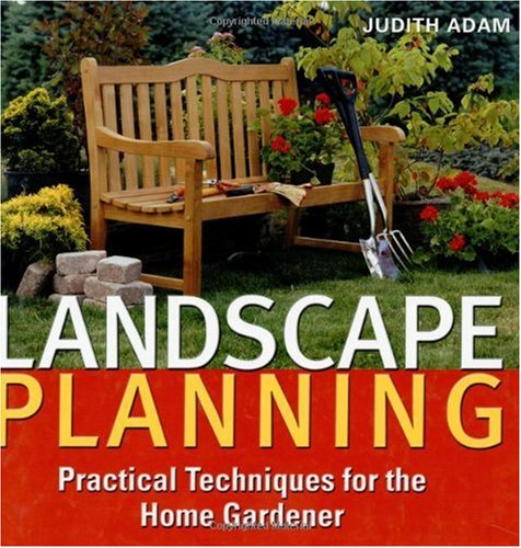 Image for Landscape Planning: Practical Techniques for the Home Gardener 2nd Edition