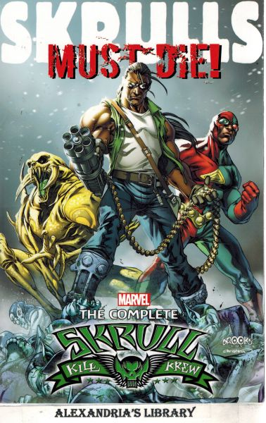 Image for Skrulls Must Die!: The Complete Skrull Kill Krew