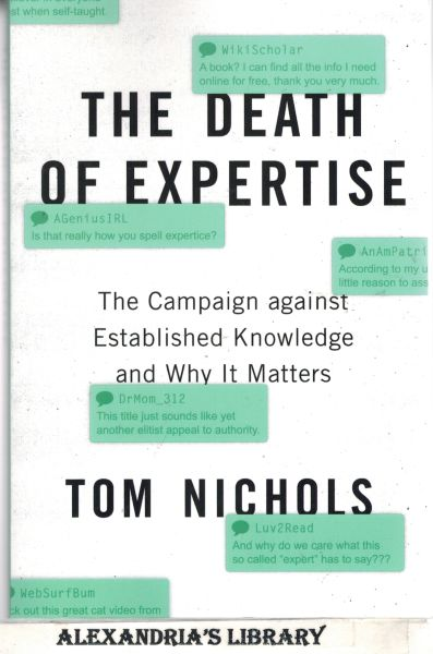 Image for The Death of Expertise: The Campaign against Established Knowledge and Why it Matters