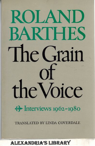Image for The Grain of the Voice: Interviews 1962-1980