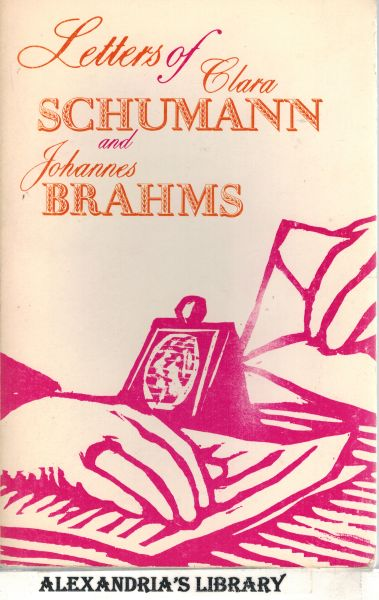 Image for Letters of Clara Schumann and Johannes Brahms, 1853-1896, Vol. 2